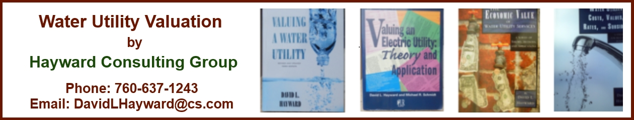 WATER UTILITY VALUATION – UTILITY ECONOMIC REGULATION – UTILITY APPRAISALS – CONSULTING